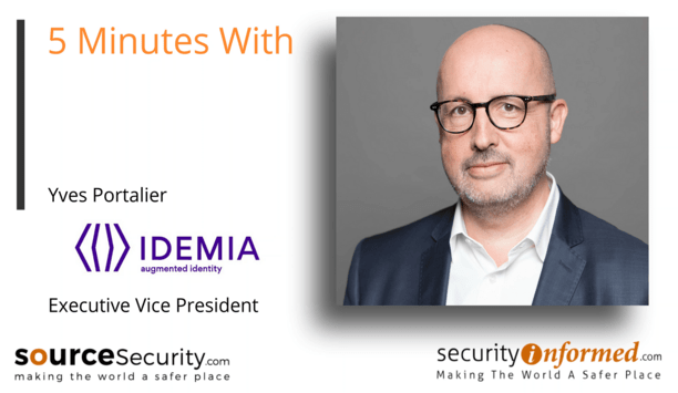 Contactless and Biometric Solutions: 5 Minutes With Yves Portalier from IDEMIA