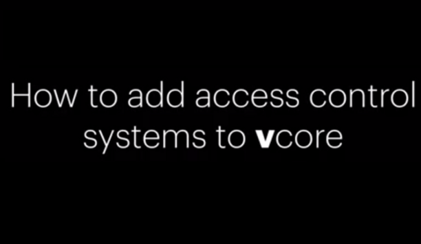 Vaion Releases Video On How To Add Access Control Systems With Vaion Vcore