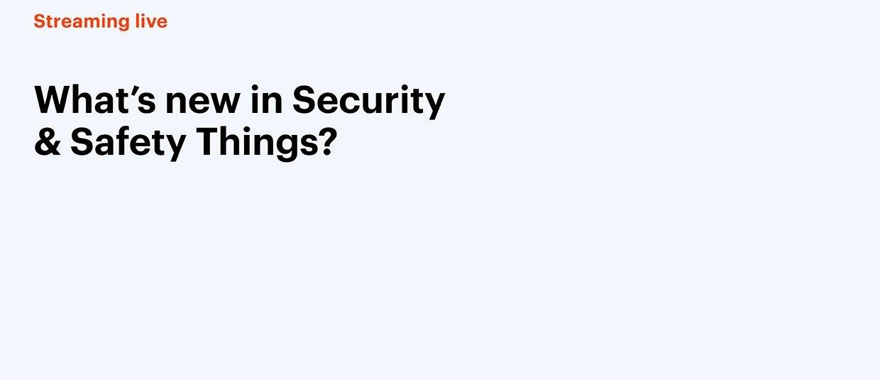 Welcome to the Security & Safety Things Platform - Live Webinar, Virtual events by Security & Safety Things