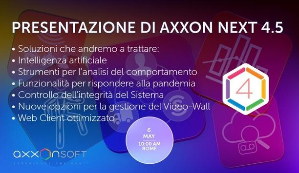 Axxon Soft To Host A Webinar On The Introduction To The Axxon Next 4.5 System - Italy